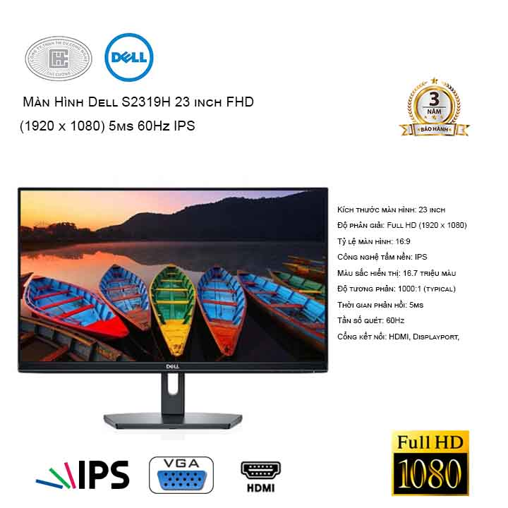 MÀn hình Dell S2319H 23 Inch FuLL HD 5ms 60Hz IPS