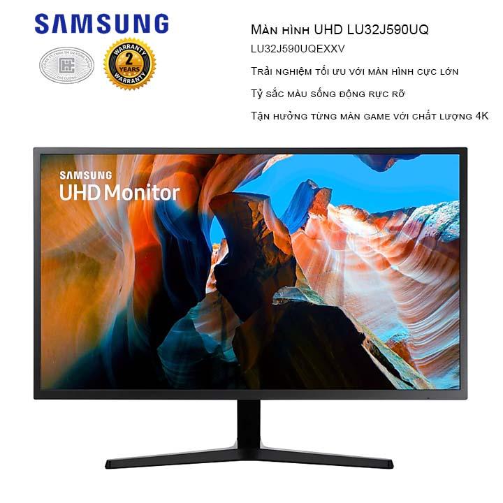 Màn hình LCD Samsung UHD LU32J590UQEXXV  32 inch (3840 x 2160/VA/60Hz/4ms/Đen)