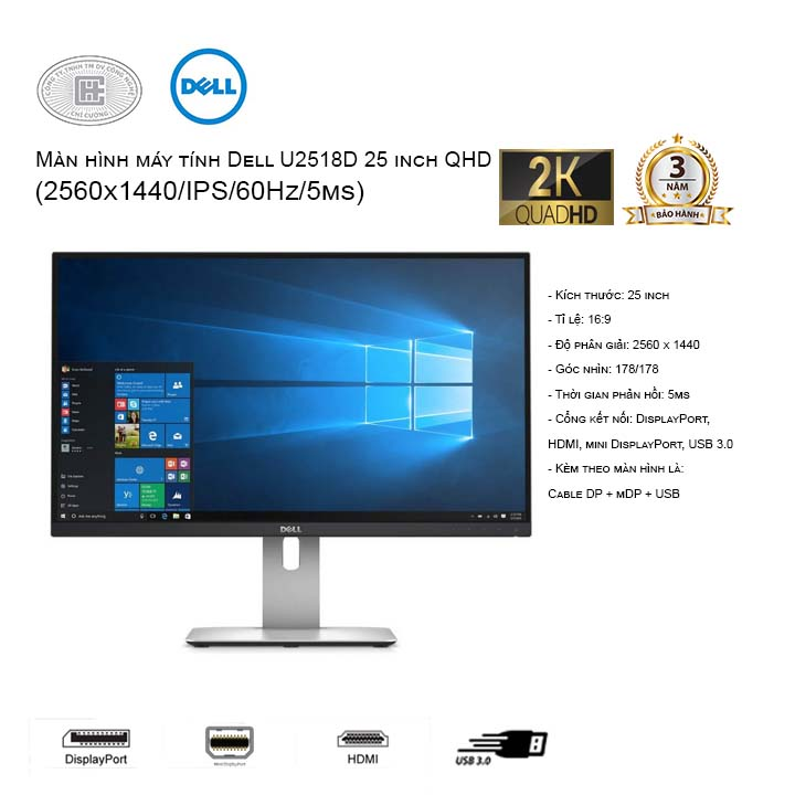 Màn hình máy tính Dell Ultrasharp U2518D 25 inches (2560x1440/IPS/60Hz/5ms)