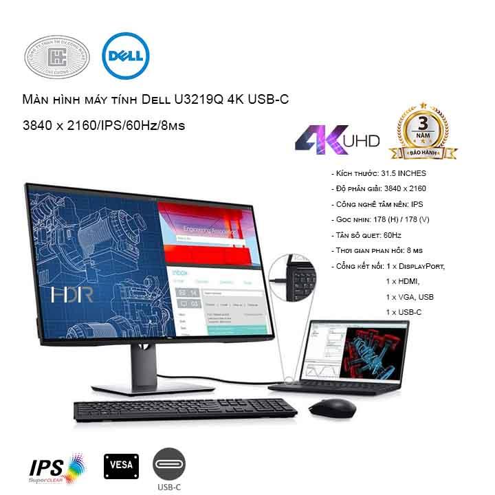 Màn hình máy tính Dell U3219Q 4K USB-C ( hàng new chính hãng bảo hành 3y thùng bị ướt hư)