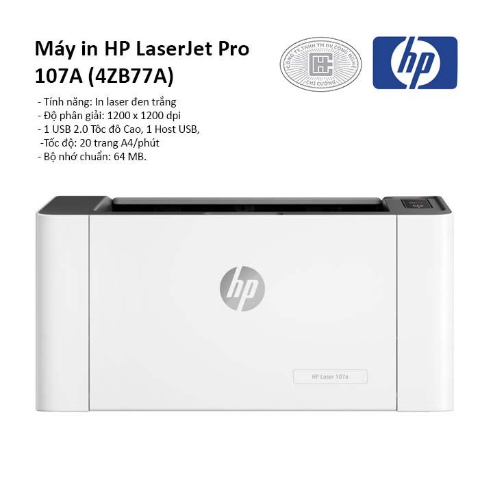 Máy in laser trắng đen HP LaserJet  Pro 107A (4ZB77A)