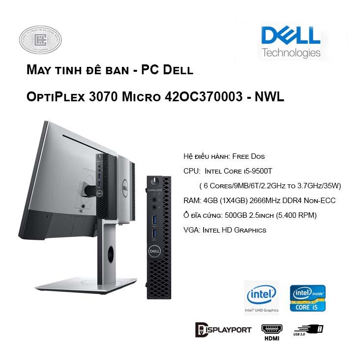 Máy tính để bàn - PC Dell OptiPlex 3070 Micro - NWL (i5-9500T/4GB/500GB HDD/Intel HD)
