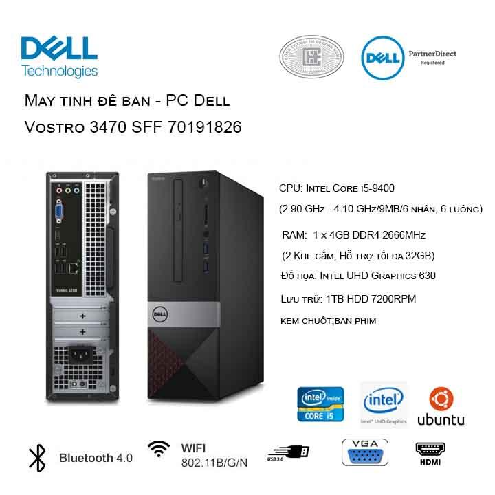 Máy tính để bàn - PC Dell Vostro 3470 SFF 70191826 (i5-9400/4GB/1TB HDD/UHD 630/Ubuntu)
