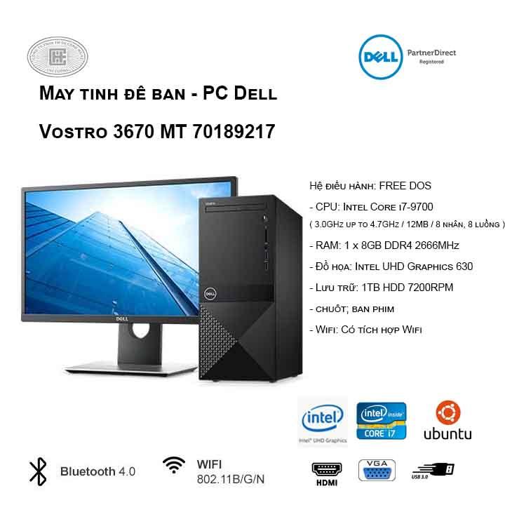 Máy tính để bàn - PC Dell Vostro 3670 MT 70189217 (i7-9700/8GB/1TB HDD/UHD 630/Ubuntu)