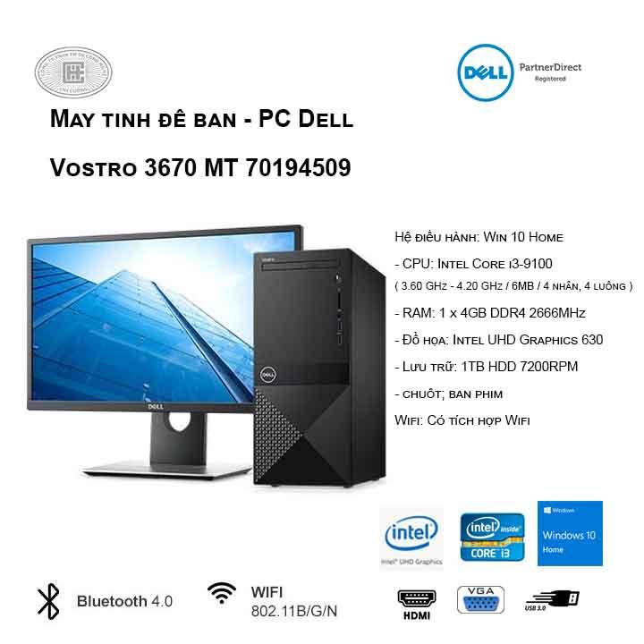Máy tính để bàn - PC Dell Vostro 3670 MT 70194509 (i3-9100/4GB/1TB HDD/UHD 630/WIN 10)