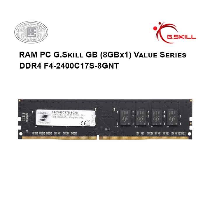 RAM PC G.Skill GB (8GBx1) Value Series DDR4 F4-2400C17S-8GNT