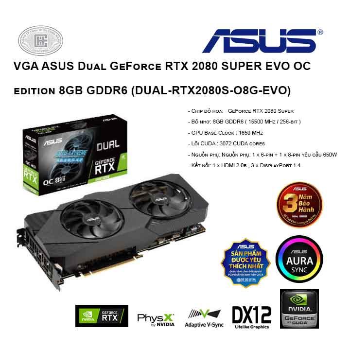 VGA ASUS Dual GeForce RTX 2080 SUPER EVO OC edition 8GB GDDR6 (DUAL-RTX2080S-O8G-EVO)