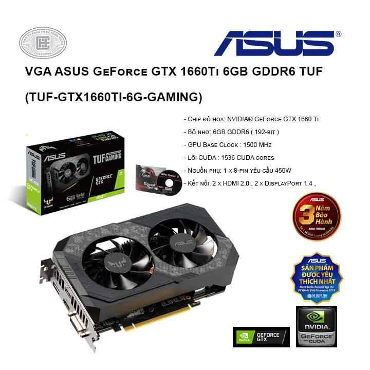 VGA ASUS GeForce GTX 1660Ti 6GB GDDR6 TUF (TUF-GTX1660TI-6G-GAMING)