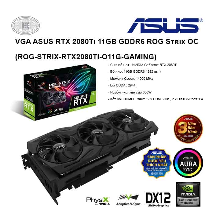 VGA Asus ROG STRIX RTX 2080 TI OC 11GB Gaming - ROG-STRIX-RTX2080TI-O11G-GAMING