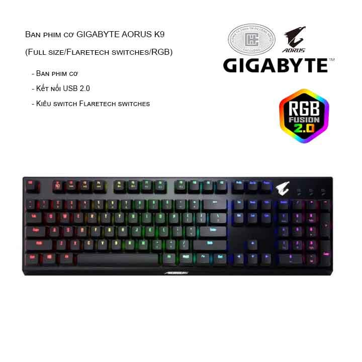 Bàn phím cơ GIGABYTE AORUS K9 (Full size/Flaretech switches/RGB)