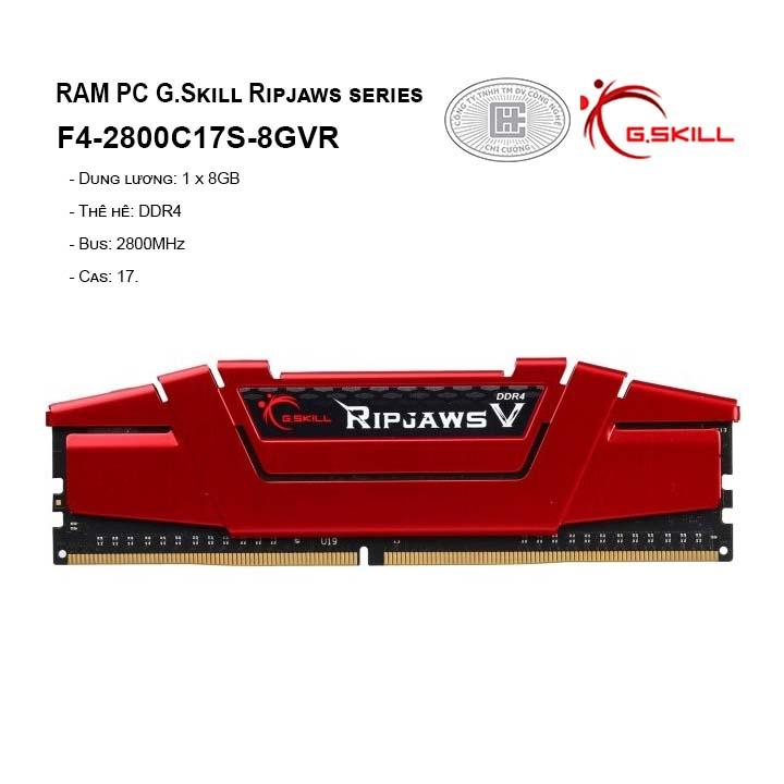 RAM G.SKILL RIPJAWS V-8GB (8GBx1) DDR4 2800MHz F4-2800C17S-8GVR