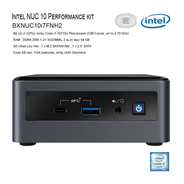 Máy tính Intel NUC 10 Performance kit - NUC10i7FNH (i7-10710U) (BXNUC10i7FNH2)