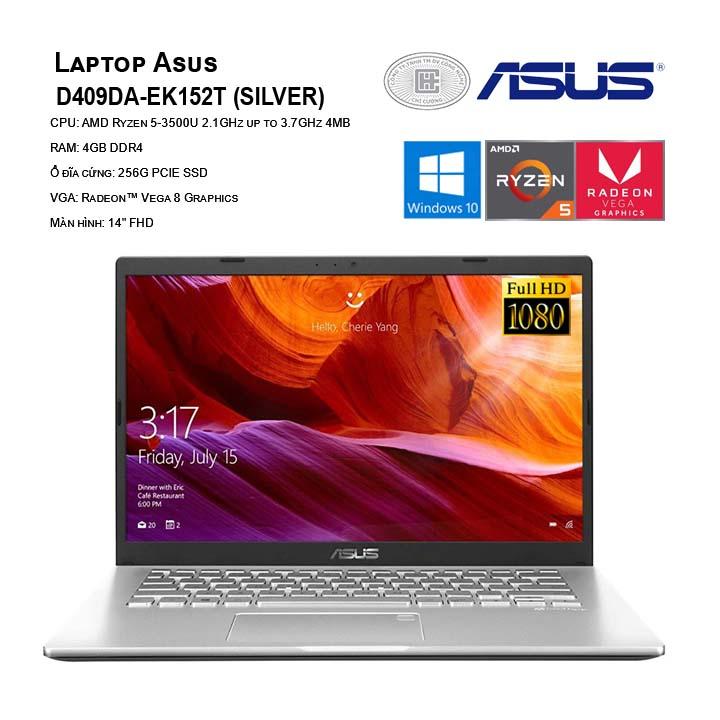Laptop Asus D409DA-EK152T (R5 3500U/4GB RAM/256GB SSD/14 inch FHD/Win 10/Bạc)