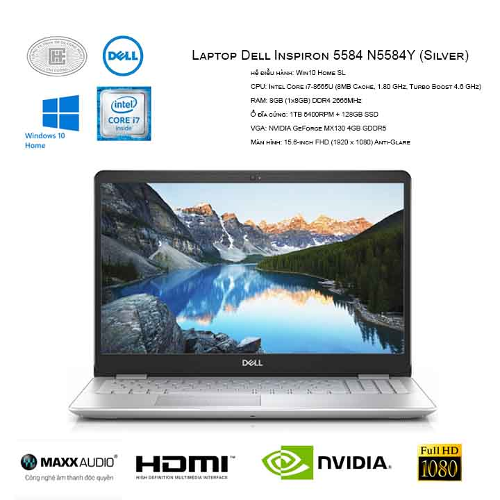 Laptop Dell Inspiron 5584 N5584Y (Core i7-8565U/8GB/ 1TB-128GB SSD/ GeForce MX130 4GB/15.6'' FHD/WIN 10)