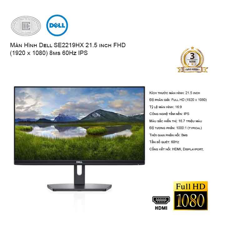 Màn hình máy tính DELL SE2219HX 21.5 inch FHD 60Hz - viền mỏng