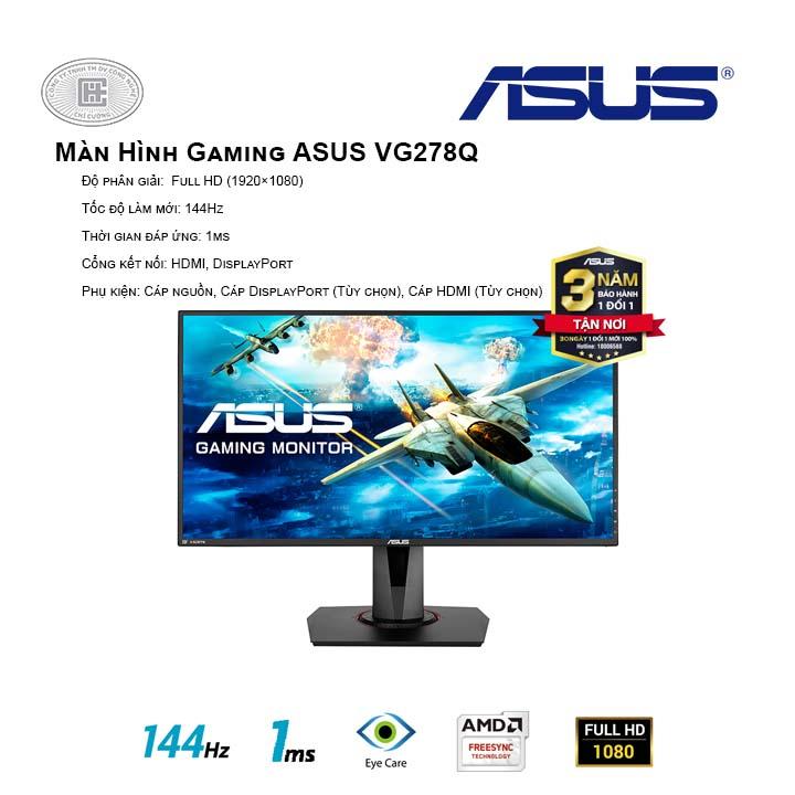 Màn hình Asus VG278Q (FullHD/TN/144Hz/1ms/G-SyncCompatible/FreeSync)