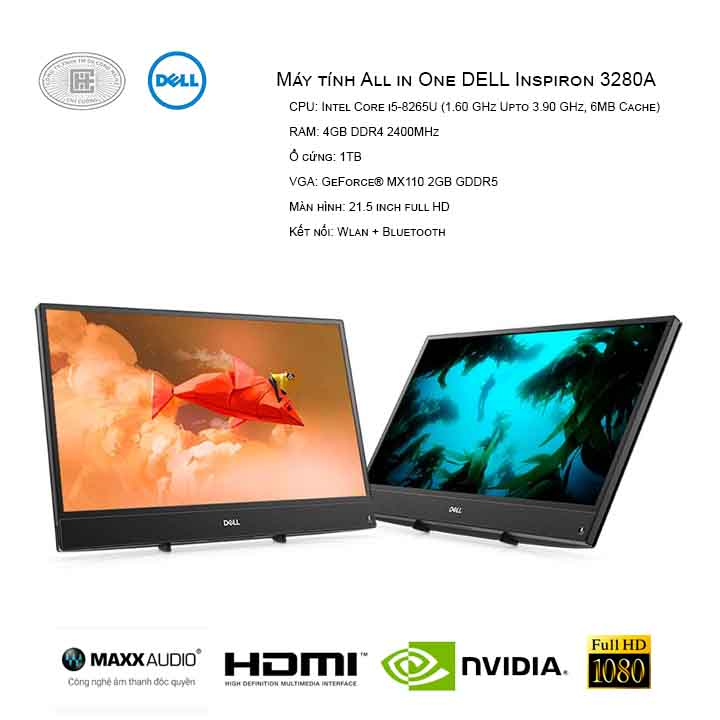 Máy tính All in One DELL Inspiron 3280A (I5/4GB/1TB/GeForce® MX110 2GB GDDR5/21.5