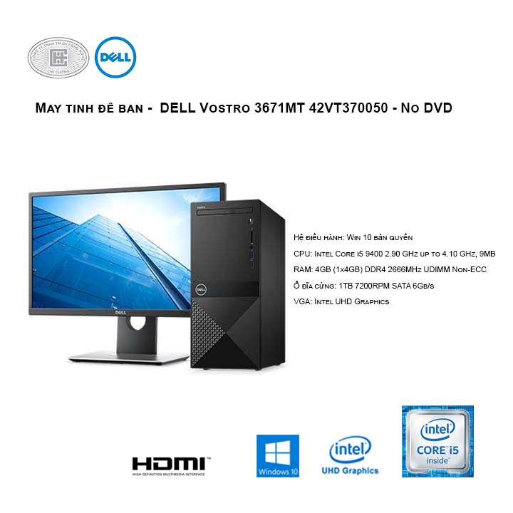 Máy tính để bàn -  DELL Vostro 3671MT 42VT370050 - No DVD ( Intel Core i5 9400/8GB/1TB HDD/UHD 630/WIN10)
