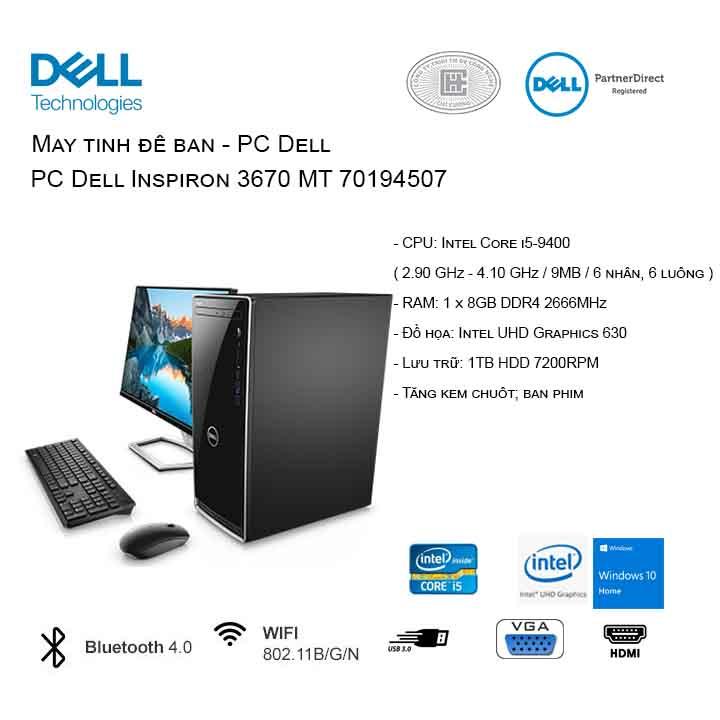 Máy tính để bàn - PC Dell Inspiron 3670 MT 70194507 (i5-9400/8GB/1TB HDD/UHD 630/WIN 10 HOME)