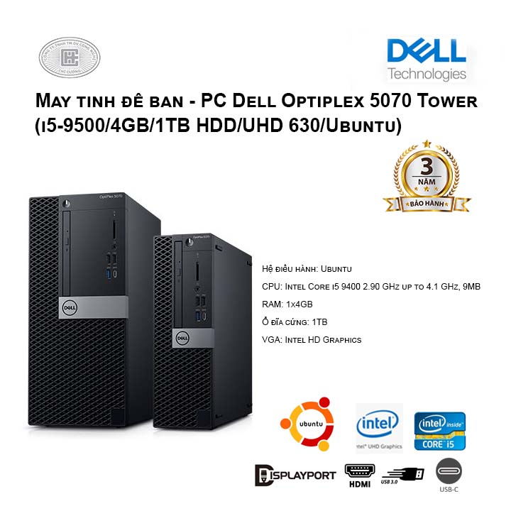 Máy tính để bàn - PC Dell Optiplex 5070 Tower (i5-9500/4GB/1TB HDD/UHD 630/Ubuntu)