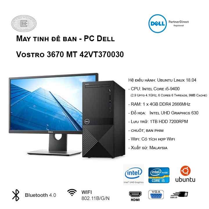 Máy tính để bàn - PC Dell Vostro 3670 MT 42VT370030 (i5-9400/4GB/1TB HDD/UHD 630/Ubuntu)