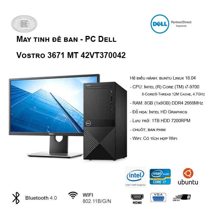 Máy tính để bàn - PC Dell Vostro 3671 MT 42VT370042 (i7-9700/8GB/1TB HDD/UHD 630/Ubuntu)