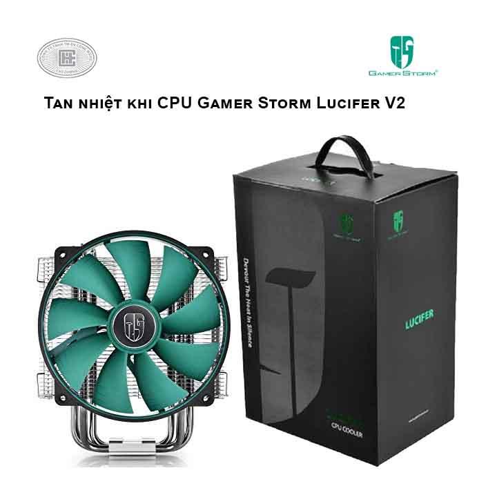 Tản Nhiệt Khí CPU GAMER STORM Lucifer V2