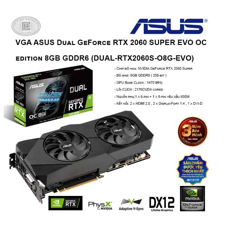 VGA ASUS Dual GeForce RTX 2060 SUPER EVO OC edition 8GB GDDR6 (DUAL-RTX2060S-O8G-EVO)