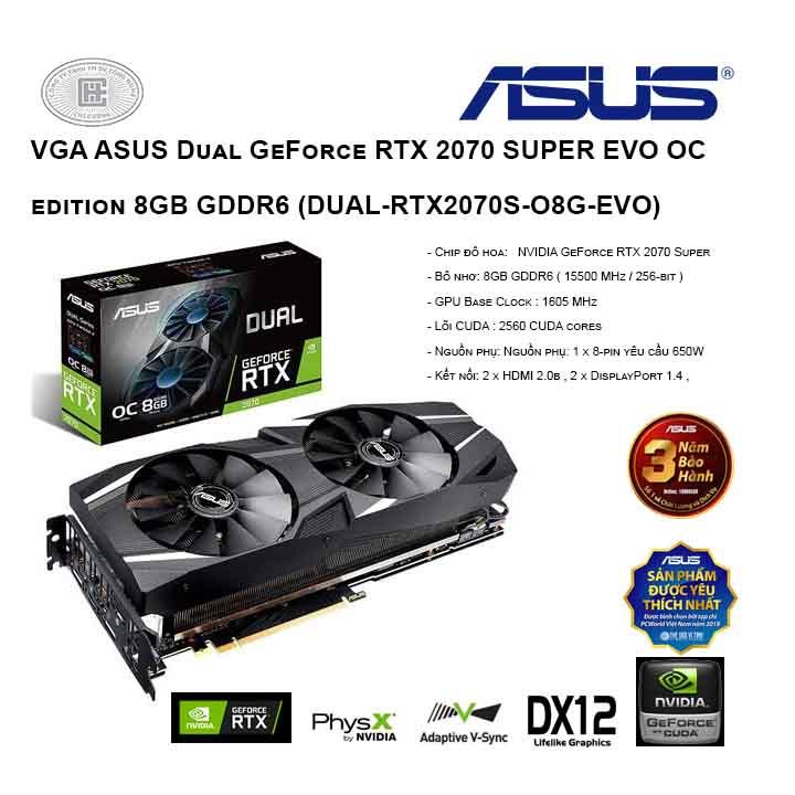 VGA ASUS Dual GeForce RTX 2070 SUPER EVO OC edition 8GB GDDR6 (DUAL-RTX2070S-O8G-EVO)