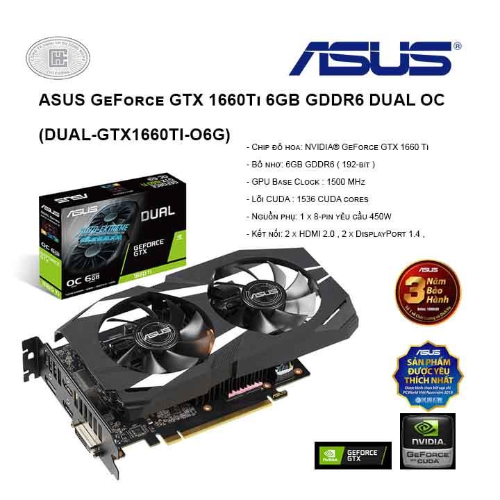 VGA ASUS GeForce GTX 1660Ti 6GB GDDR6 DUAL OC (DUAL-GTX1660TI-O6G)
