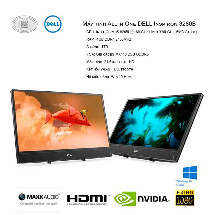 Máy tính All in One DELL Inspiron 3280B (I5/4GB/1TB/GeForce® MX110 2GB GDDR5/21.5 INCHES/WIN 10)